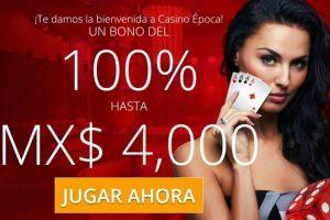 El Casino Época Online en México con bonus para nuevos jugadores